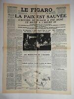 N809 La Une Du Journal Le Figaro 30 septembre 1938 la paix est sauvée