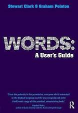 Words: A User's Guide (Learning About Language)