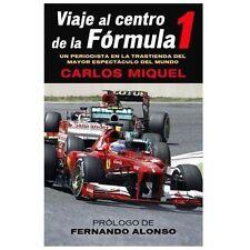 Viaje al centro de la Formula 1 (Spanish Edition) by Carlos Miquel in Used - Ve