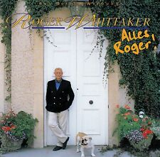 ROGER WHITTAKER : ALLES ROGER! / CD (BMG 74321 34467 2) - NEUWERTIG