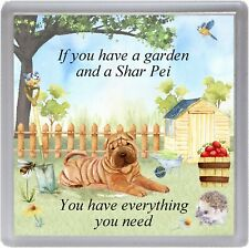 "Shar Pei Coaster ""If you have a garden ....."" Novelty Gift by Starprint"