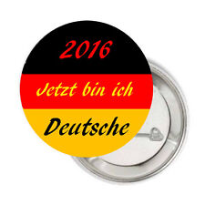 Button/Anstecker  Ø 5cm Einbürgerung deutsche Staatsangehörigkeit