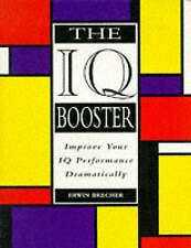 The IQ Booster: How to Dramatically Improve Your Performance on IQ Tests by Erw…