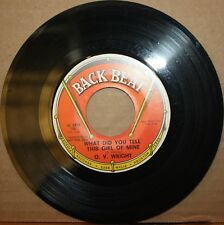 O.V. WRIGHT What Did You Tell This Girl Of Mine WHAT Soul Blues 45 BACK BEAT 620