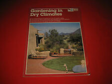 Gardening In Dry Climates Ortho Books dry Western states dry state plants garden