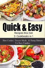 Quick and Easy Recipes Box Set: Slow Cooker, Freezer Meals and Dump Dinner Recip
