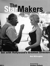 The Star Makers: On Set with Hollywood's Greatest Directors by Bob Willoughby HB