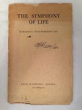 Charles E Scott-Moncrieff - The Symphony of Life - 1st Blackwell 1931, Rare Poem