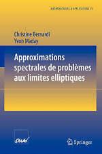 Approximations spectrales de problèmes aux limites elliptiques (Mathématiques et