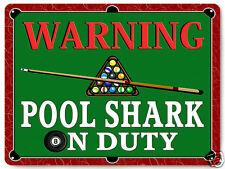 BILLARDS POOL table shark METAL SIGN funny great gift MANCAVE wall decor art 387