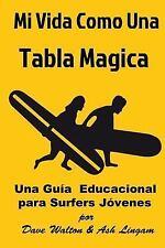 Mi Vida Como una Tabla Magica by Ash Lingam (2017, Paperback, Large Type)