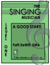 The Singing Musician Level 1 (A Good Start) Unison Student Edition