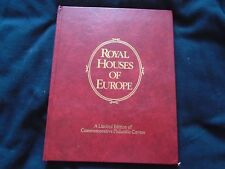 ROYAL HOUSES OF EUROPE A LIMITED EDITION OF COMMEMORATIVE PHILATELIC COVERS 1978