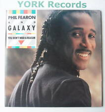 """PHIL FEARON & GALAXY - You Don't Need A Reason - Ex 7"""""""