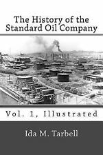 The History of the Standard Oil Company (2013, Paperback)