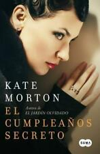 El cumpleaños secreto (Spanish Edition) by Morton, Kate
