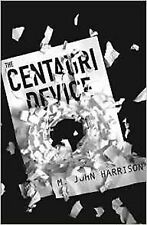 The Centauri Device, John Harrison, Book, New Paperback