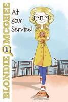 (Good)-Blondie McGhee: At Your Service: Volume 1 (Paperback)-Eneriz, Ashley-1523