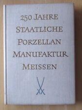 DDR Buch 250 Jahre Porzellan Manufaktur Meissen Sachsen Geschichte Werke Chronik