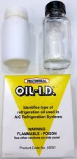 RECTORSEAL OIL IDENTIFIER OF TYPES OF OIL IN A/C + REFRIGERATION SYSTEMS