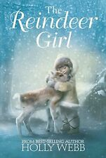 **NEW PB** The Reindeer Girl by Holly Webb