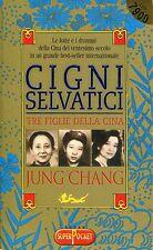 Jung Chang CIGNI SELVATICI TRE FIGLIE DELLA CINA