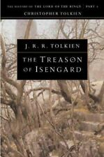 History of Middle-Earth: The Treason of Isengard The History of the Lord of...