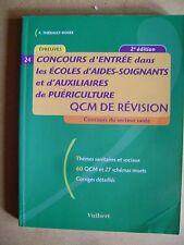 Concours d'entrée écoles aides soignants et auxiliaires de puériculture QCM /C5