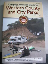 Camping in America's Guide to Western County & City Parks 1st Edition NEW 2015!