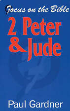 2 Peter & Jude (Focus on the Bible), Gardner, Paul , Good, FAST Delivery