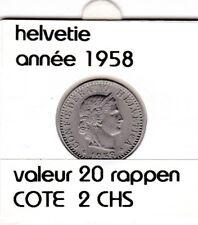 S 1) pieces suisse de 20 rappen de 1958  voir description