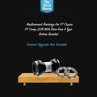 YT Capra CF Comp 2016 Bottom bracket replacement bearings Quantity x 2