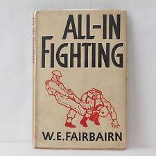 WW2 1942 W. E. FAIRBAIRN SYKES ALL IN FIGHTING COMMANDO MANUAL FABER 1st EDITION