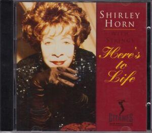 SHIRLEY HORN WITH STRINGS Here´s To Life CD Album 1992 RAR & WIE NEU Smooth Jazz
