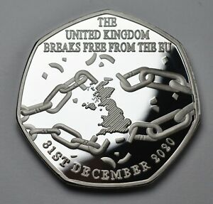 Brand New BREXIT 'BREAKING FREE' Silver Commemorative UK EU Politics Europe 2021