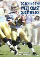 Coaching the West Coast Quarterback (Art & Science of Coaching) by Alan Borges,