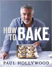 How to Bake New Hardcover Book Paul Hollywood