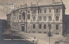 PADOVA - Palazzo Cassa di Risparmio - Fotocartolina