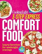 Cooking Light 3-Step Express: Comfort Food: Hearty Favorites for Weeknight Cravi