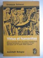 Virtus et humanitas Schiassi giuseppe Zanichelli letteratura latina scuola 49