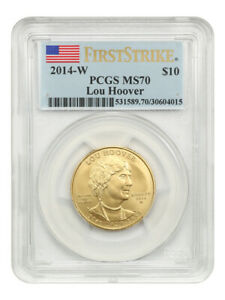 2014-W Lou Hoover $10 PCGS MS70 (First Strike) - First Spouse .999 Gold