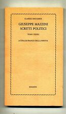 Giuseppe Mazzini SCRITTI POLITICI Einaudi 1976 Tomo Terzo Ricciardi Libro