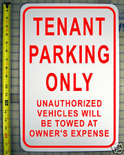 "TENANT PARKING ONLY SIGN 12"" X 18"" ALUMINUM SIGN"
