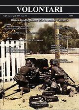 VOLONTARI n.27 - Storia militare Germania WW2 Waffen ss Panzerfaust Totenkopf