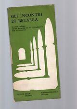 gli incontri di betania -