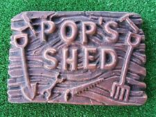 POP'S SHED MOULD GARDEN ORNAMENT SIGN PLAQUE  CONCRETE PLASTER CEMENT MOLD