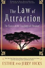 The Law of Attraction: The Basics of the Teachings of Abraham by Esther Hicks, (