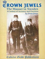 Crown Jewels: The Mauser in Sweden, A Century of Accuracy and Precision