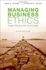 Managing Business Ethics by Nelson & Trevino, 5th Ed.