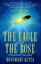 THE EAGLE AND THE ROSE by Rosemary Altea FREE SHIPPING hardcover book afterlife